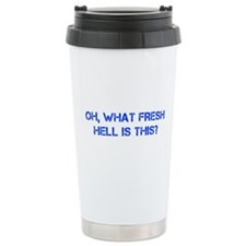 Oh what fresh hell is this-Cap blue Travel Mug
