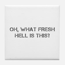 Oh what fresh hell is this-Cap gray Tile Coaster