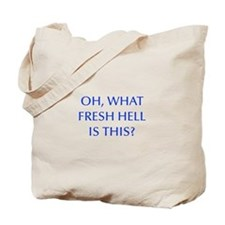 Oh what fresh hell is this-Opt blue Tote Bag