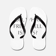 Oh what fresh hell is this-Opt gray Flip Flops