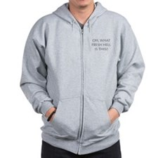 Oh what fresh hell is this-Opt gray Zip Hoodie