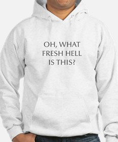 Oh what fresh hell is this-Opt gray Hoodie