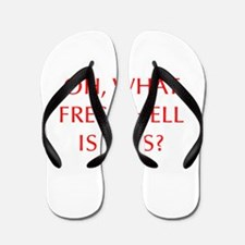 Oh what fresh hell is this-Opt red Flip Flops