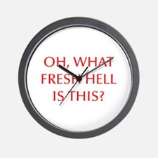 Oh what fresh hell is this-Opt red Wall Clock