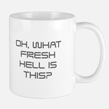Oh what fresh hell is this-Sav gray Mugs