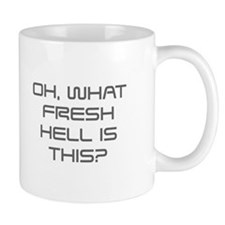 Oh what fresh hell is this-Sav gray Mugs