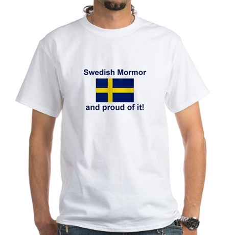 Proud Swedish Mormor White T-Shirt
