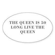 Queen is 50-Bod gray Decal
