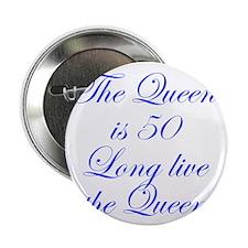 """Queen is 50-Edw blue 2.25"""" Button (10 pack)"""