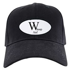 """Whoop-Ass!"" Baseball Hat"