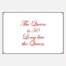 Queen is 50-Edw red Banner
