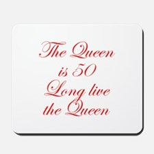 Queen is 50-Edw red Mousepad
