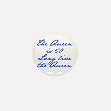 Queen is 50-Jan blue Mini Button (10 pack)