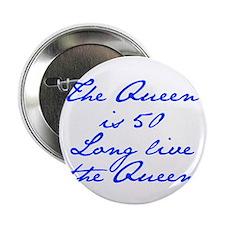 """Queen is 50-Jan blue 2.25"""" Button (100 pack)"""