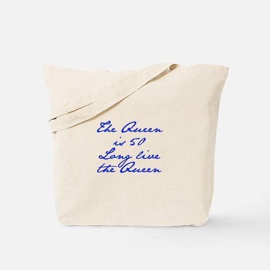 Queen is 50-Jan blue Tote Bag