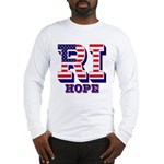 Rhode Island RI Hope Long Sleeve T-Shirt