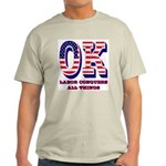 Oklahoma OK Labor Conquers All Thing Light T-Shirt