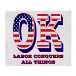 Oklahoma OK Labor Conquers All Thing Throw Blanket