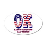 Oklahoma OK Labor Conquers A 20x12 Oval Wall Decal