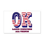 Oklahoma OK Labor Conquers All Th 20x12 Wall Decal