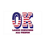 Oklahoma OK Labor Conquers All Th 35x21 Wall Decal