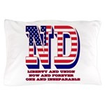 North Dakota ND Liberty And Union Now Pillow Case