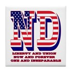 North Dakota ND Liberty And Union Now Tile Coaster