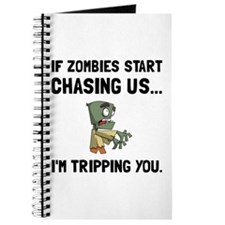 Zombies Chase Us Tripping Journal