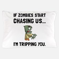 Zombies Chase Us Tripping Pillow Case