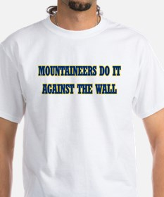 Mountaineers do it against the wall T-shirt