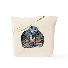 Save A Life! Rescue & Adopt! Tote Bag