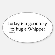 Hug a Whippet Oval Decal