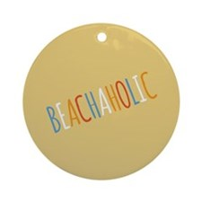 Beachaholic Ornament (Round)