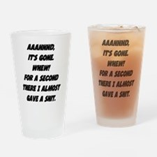 Almost gave a shit Drinking Glass