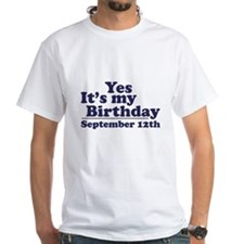 September 12th Birthday White T-shirt