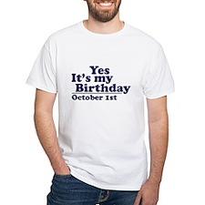 October 1st Birthday White T-shirt