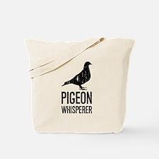 Pigeon Whisperer Tote Bag