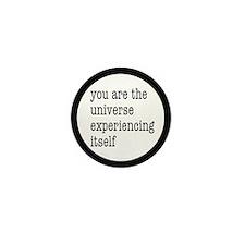 You Are The Universe Mini Button