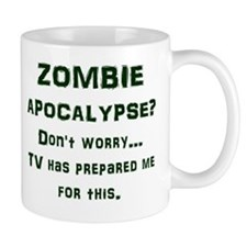 ZOMBIE APOCALYPSE? Don't worry...TV has Mug