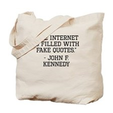 John F. Kennedy Internet Quote Tote Bag