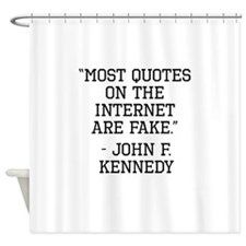 John F. Kennedy Internet Quote Shower Curtain