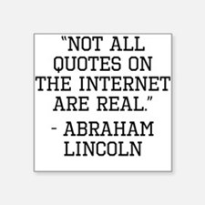 Abraham Lincoln Internet Quote Sticker