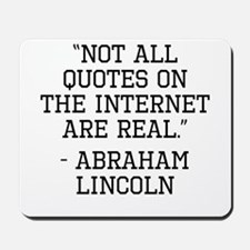 Abraham Lincoln Internet Quote Mousepad