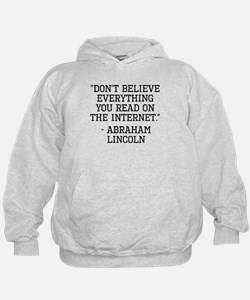 Abraham Lincoln Internet Quote Hoodie