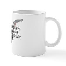 It is an old maxim... Small Mug
