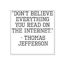 Thomas Jefferson Internet Quote Sticker