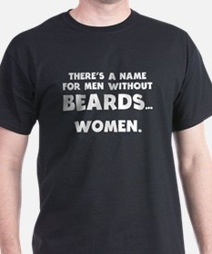 Name For Men Without Beards T-Shirt