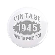 """Vintage 1945 Birthday 3.5"""" Button"""