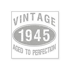 "Vintage 1945 Birthday Square Sticker 3"" x 3"""