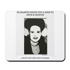 Beth Short Mousepad